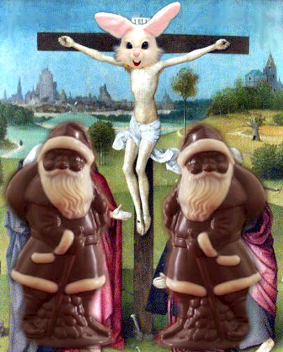[Image: crucifixion_easterbunny_chocolatesanta.jpg]